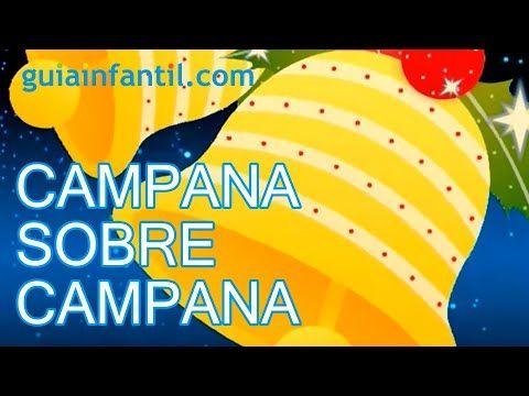 La Navidad En España Día A Día Cancion De Navidad Villancico De Las Campanas Villancico