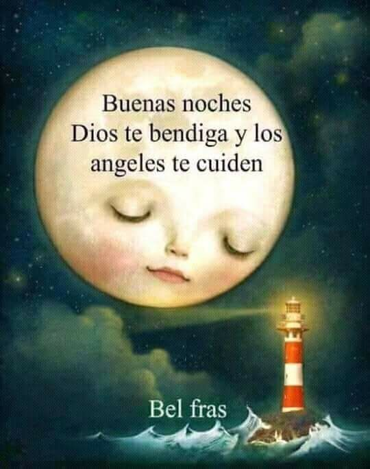 Pin By Flores Arreguin On Frases Good Night Wishes Humor Good Day Song