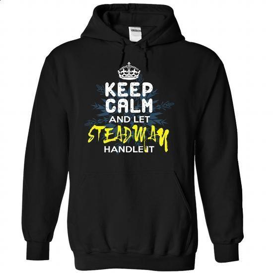 Keep Calm and Let STEADMAN Handle It - #plaid shirt #slouchy tee. ORDER HERE => https://www.sunfrog.com/Automotive/Keep-Calm-and-Let-STEADMAN-Handle-It-dklxoniqes-Black-30140660-Hoodie.html?68278