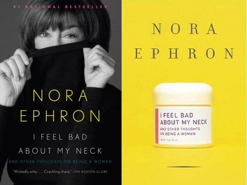 I Feel Bad About My Neck: And Other Thoughts on Being a Woman: Nora Ephron - 5 BOOKS EVERY BLNDN BABE NEEDS ON HER BOOKSHELF