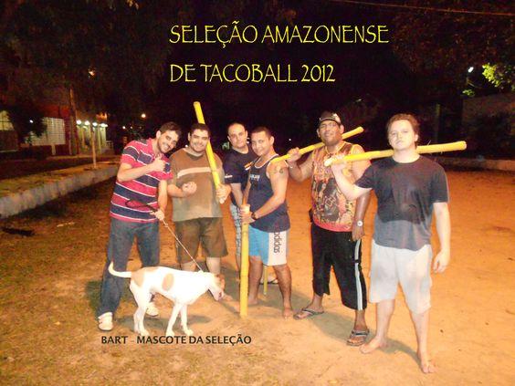 Seleção Amazonense de TacoBaLL 2012.    Olimpiadas ai vamos nois.