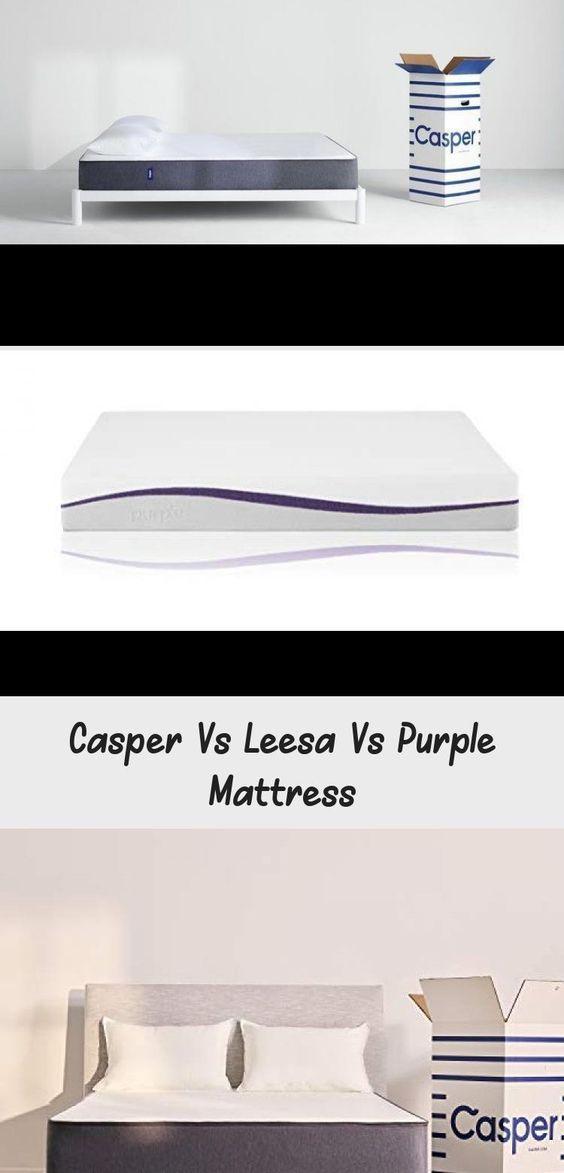 Casper Vs Leesa Vs Purple Mattress Purplemattressvideos Purplemattressprice Purplemattressbedframes Purplemattresss Purple Mattress Mattress Leesa Mattress