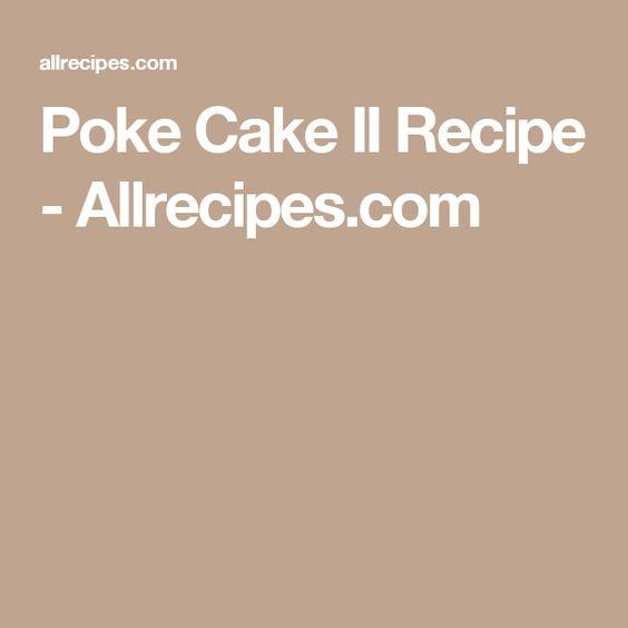Poke Cake II Recipe - Allrecipes.com