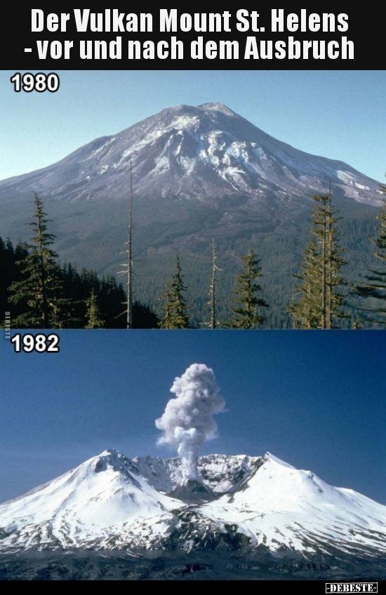 Der Vulkan Mount St Helens Vor Und Nach Dem Lustige Bilder Spruche Witze Echt Lustig Vulkan Bilder Vulkane