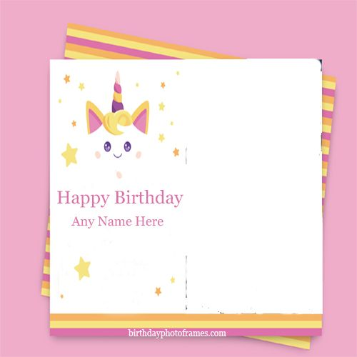 Happy Birthday Card With Name And Photo Edit Birthdayphotoframes Com Birthday Card With Photo Birthday Card With Name Editable Birthday Cards