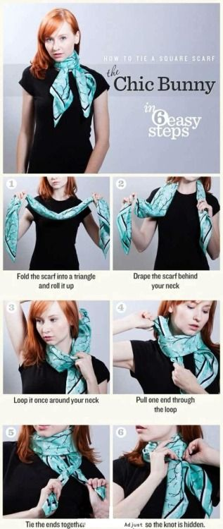 How to tie a square scarf: The Chic Bunny