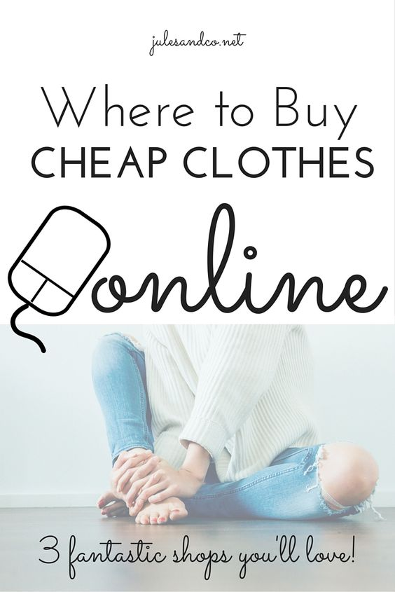 Where to Buy Cheap Clothes Online   3 fantastic online clothing shops you'll love! Save cash and stretch your clothing budget with these tips.   julesandco.net