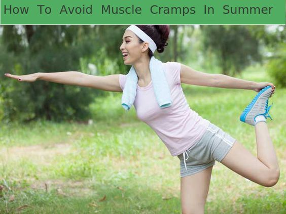 How To Avoid Muscle Cramps In Summer?