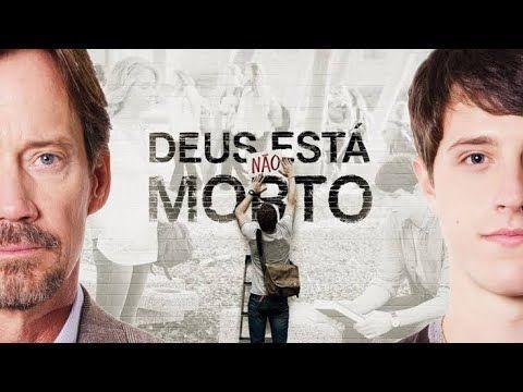 Deus Nao Esta Morto 1 Filme Cristao Dublado Youtube Com