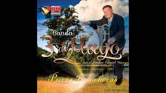 La Ley del Monte / Banda 3 de Mayo (Puras Rancheras)