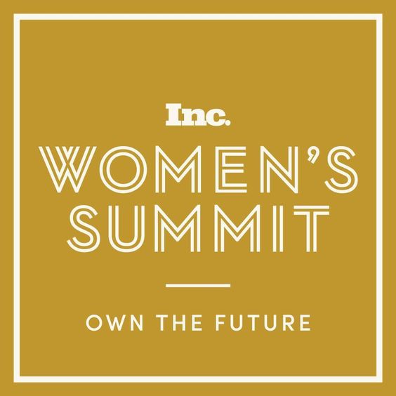 Women to Watch- Inc Women's Summit 2014 You'll Want to Add these Inspiring Speakers of the Inc Women's Summit to Your Radar