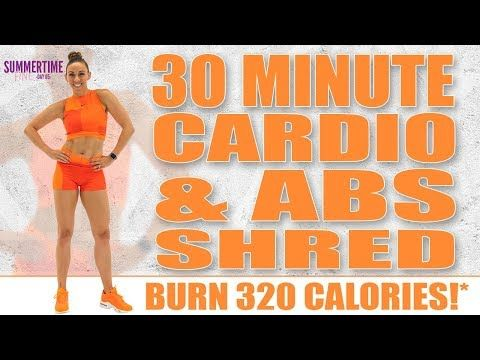 Day 65 30 Minute Cardio And Abs Shred Sydney Cummings Youtube 30 Minute Cardio Cardio Abs Cardio