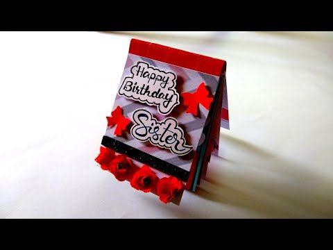 Beautiful Birthday Card For Sister Handmade Birthday Card Idea Tutorial Youtube In 2021 Sister Birthday Card Beautiful Birthday Cards Special Birthday Cards