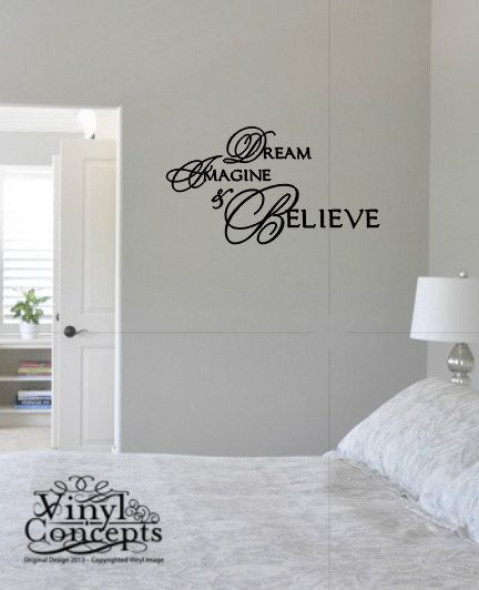 Dream Imagine and Believe Vinyl Wall Art by VinylConcepts on Etsy