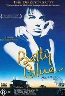 I saw this first when I was in college.  Betty slowly goes insane in the movie.  It was moving, intense, unexpected, and made me fall in love with foreign films.