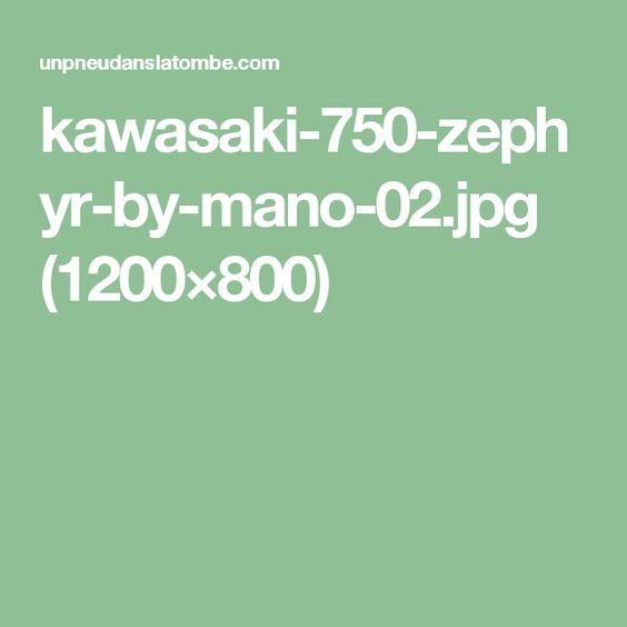 kawasaki-750-zephyr-by-mano-02.jpg (1200×800)