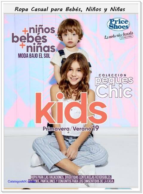 Price Shoes Kids Ropa Primavera Verano 2020 Catalogosmx Catalogo Price Shoes Catalogos Virtuales Catalogos De Ropa