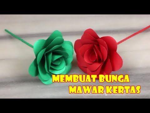 Buat Bunga Mawar Dari Kertas Mawar Bunga Kertas