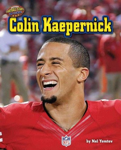 Colin Kaepernick (Football Stars Up Close)