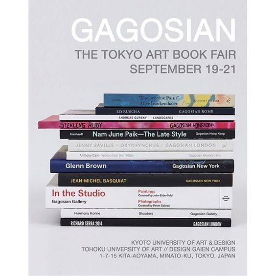Gagosian is pleased to present new and best-selling publications on #NamJunePaik, #SterlingRuby, #JennySaville, #CyTwombly, #AndyWarhol, and many others at the 2015 Tokyo Art Book Fair.  Dates: September 19-21, 2015 Booth 14, First floor @kyoto_university_of_art_design