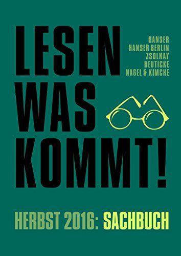 Lesen, was kommt!: Herbst 2016: Sachbuch