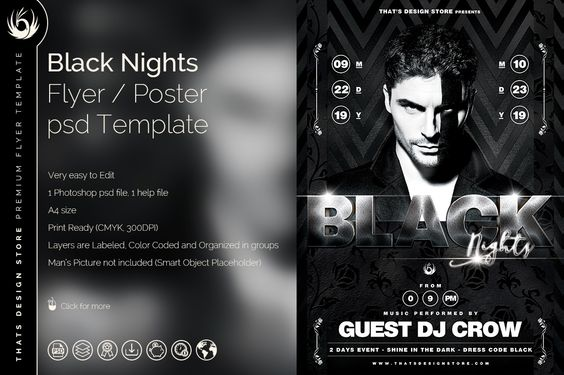 BLACK NIGHTS FLYER TEMPLATE V2:1 Photoshop psd file, 1 help file.A4 size (21×29.7 cm) or (8.3×11.7 inch) with bleed (21.5×30.2 cm) or (8.5×11.9 inch).Print Ready (CMYK, 300 DPI, bleed).Layers are labeled, color coded and organized in groups for easy navigation.Man's Picture is not included. Replace