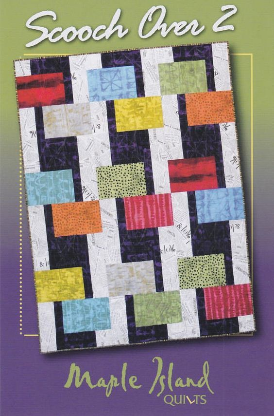 DIY Quilt Pattern Maple Island Quilting Scootch Over 2 5 sizes