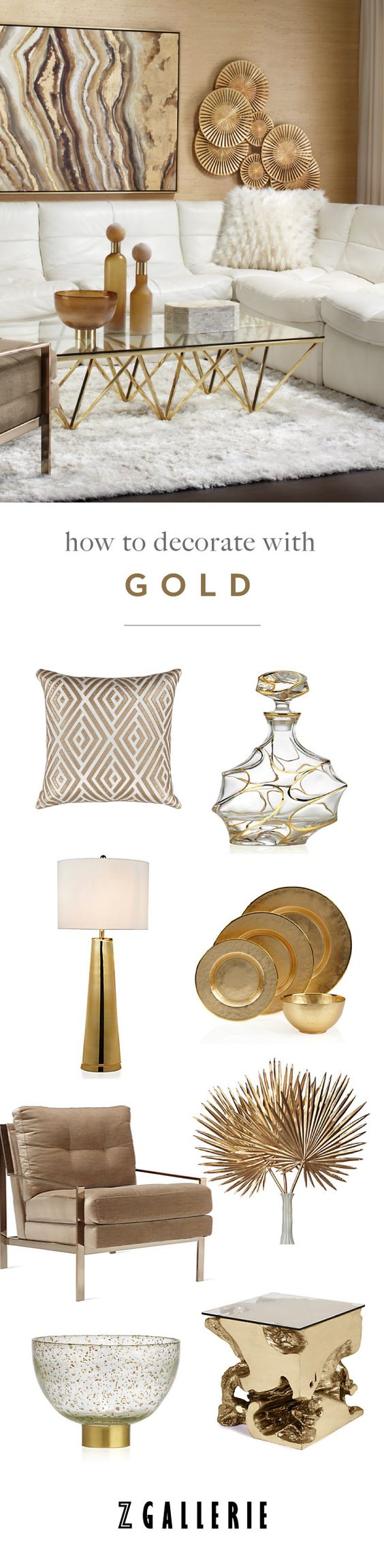 Get easy ideas for infusing gold in your space this summer. Explore our Fashionista's Guide to Home Color on zgallerie.com!: