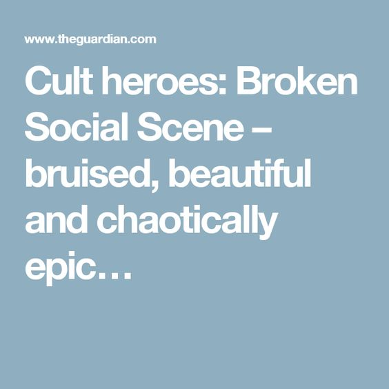 Cult heroes: Broken Social Scene – bruised, beautiful and chaotically epic…