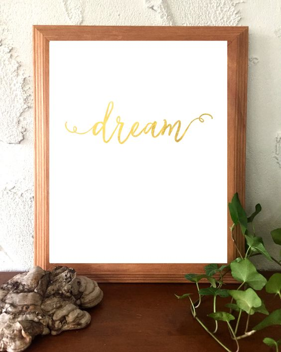 Printable Instant Download Gold Minimalist Print Dream Inspirational Quote by BoodaDesigns on Etsy