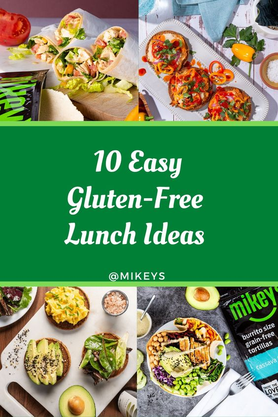 10 Easy Gluten-Free Lunch Ideas