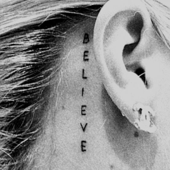 delicate behind ear believe tattoo quotes for girls