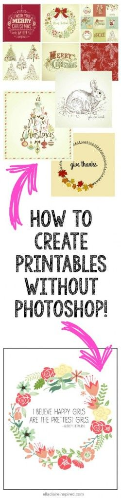 Super Easy Step-by-Step Instructions! How to create printables without Photoshop!