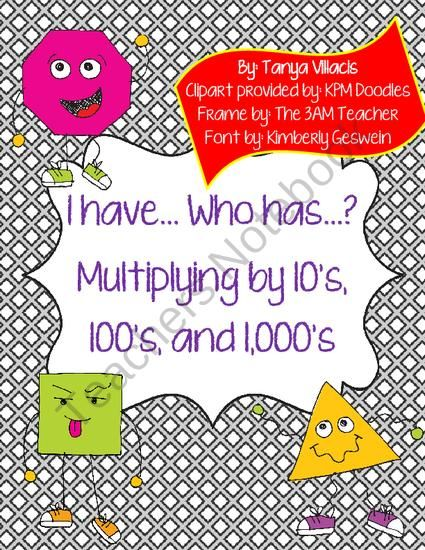 I have who has...Multiplying multiples of 10, 100, and 1,000 from ...