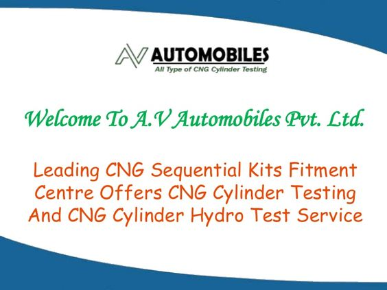 CNG Cylinder Testing In Delhi As per the guidance of the Delhi Government Regulations, it is necessary to test your cylinders every three years. A.V Automobiles Pvt. Ltd is the leading service provider when it comes to the CNG Cylinder Testing In Delhi since 2000. Based in Delhi, the company offers the exciting services with the team of the professionals who are engaged in this field since the time of the establishment of the company.