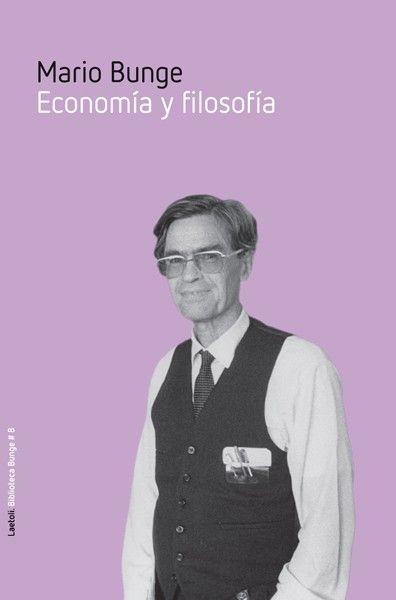 Economía y filosofía / Mario Bunge (2015)