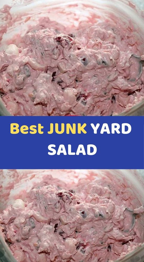 Best Junk Yard Salad Ingredients 1 Can Cherry Pie Filling 1 Lg