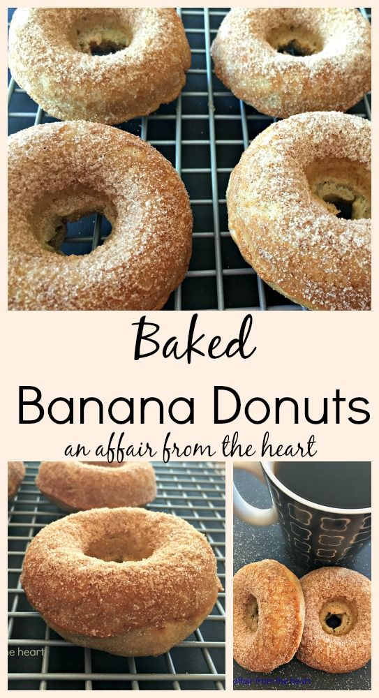 Baked Banana Donuts | An Affair from the Heart - These banana donuts are easy to make, baked in the oven, not fried, and are dusted with spiced sugar and served warm.