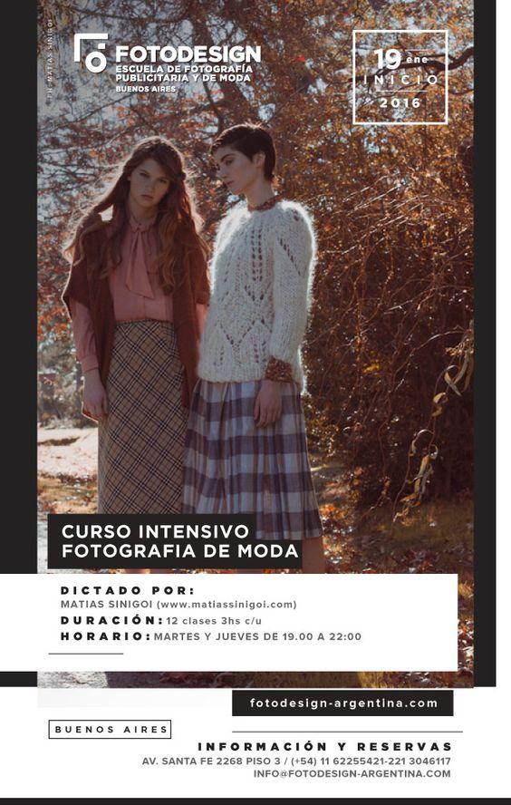 Intensivo De Moda:   inscripciones abiertas para mas info:  www.fotodesign-argentina.com info@fotodesign-argentina.com