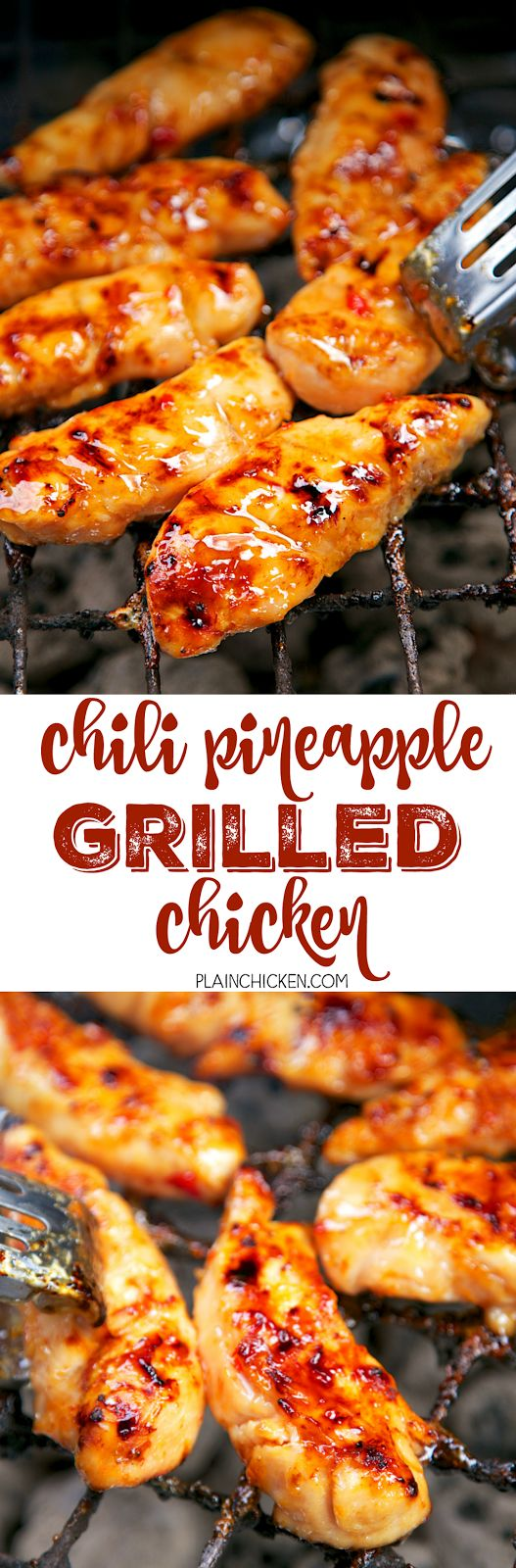 Chili Pineapple Grilled Chicken - only simple 4 ingredients! Chicken, chili sauce, pineapple juice and honey. TONS of great flavor!! We ate this chicken 2 days in a row!: