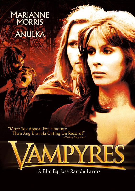 """Vampyres (1972) aka """"Daughters of Dracula."""" Two women vampires lure travelers to their estate for drunken sex orgies which never end well for the guests."""