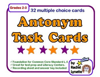 FREE Task Cards: 32 FREE cards for practicing Antonyms - Grades 2-3
