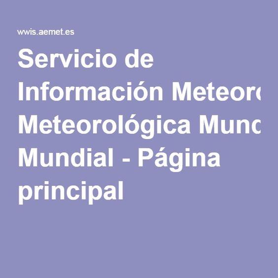 Servicio de Información Meteorológica Mundial - Página principal