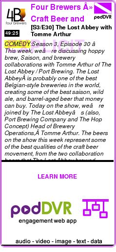 #COMEDY #PODCAST  Four Brewers » Craft Beer and Homebrew    [S3/E30] The Lost Abbey with Tomme Arthur    LISTEN...  http://podDVR.COM/?c=20030077-9f1d-7b8f-2a5c-f18b82fef91f