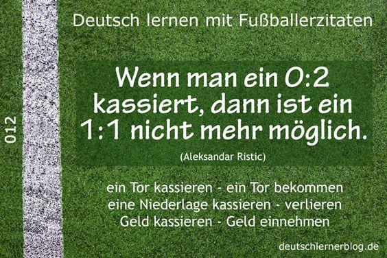 Deutsch_lernen_mit_Fußballerzitaten_012_0_2_kassieren_1_zu_1_640x427_70