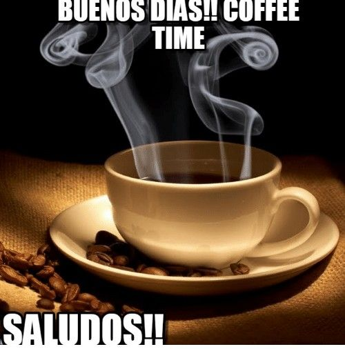 Pin By Ana Teresa On Buenos Dias 3 Coffee Images Good Morning Coffee Morning Coffee Images
