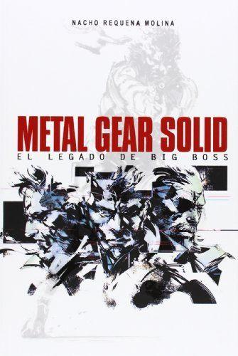Metal Gear Solid. El Legado De Big Boss de Nacho Requena Molina, http://www.amazon.es/dp/8415932367/ref=cm_sw_r_pi_dp_Kg0Ptb1231VGH
