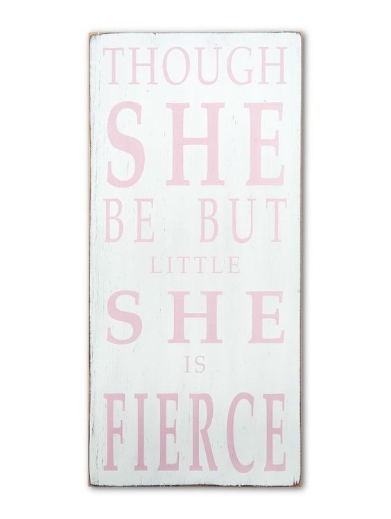 LOVE. though she be but little - kid's room,new baby signs - Wall Decor from Barn Owl Primitives