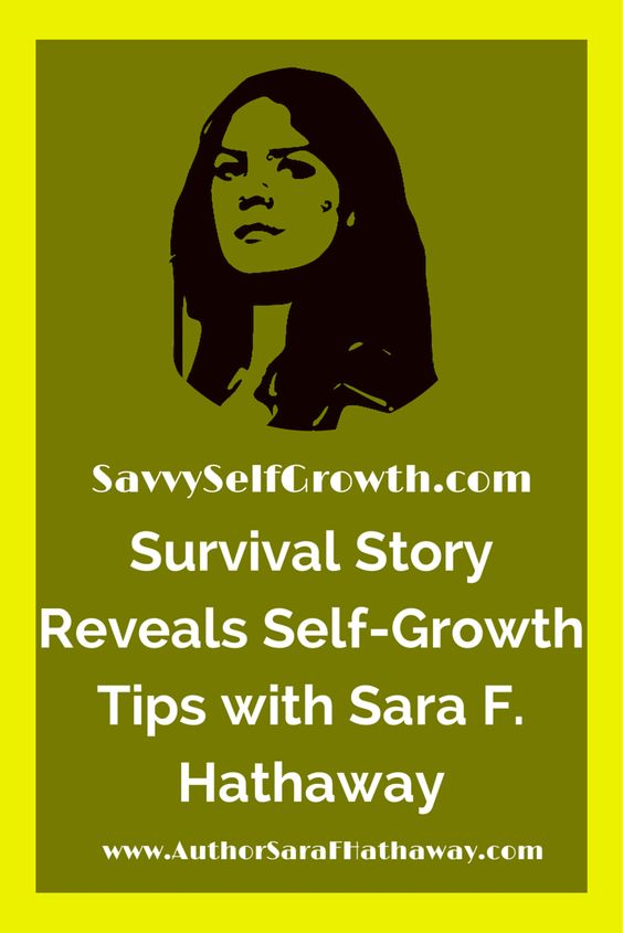"""Survival Story Reveals Self-Growth Tips"" on http://www.savvyselfgrowth.com #DayAfterDisaster #survival #Preppers  #survivalists #bushcraft, #prepping, #knives, #edc  #outdoors."
