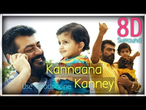 Kannaana Kanney 8d Viswasam Ajith Kumar Nayanthara D Imman 8d Beatz Youtube Audio Songs Free Download Tamil Songs Lyrics Movie Songs
